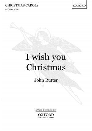 Rutter: I wish you Christmas