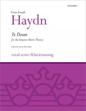 Haydn: Te Deum for the Empress Marie Therese