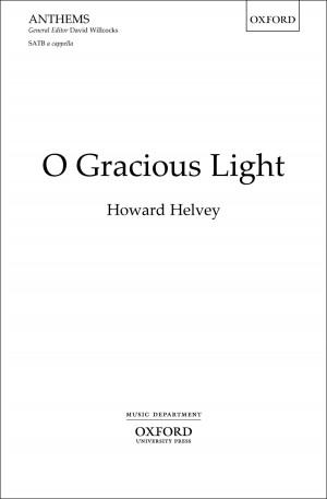 Helvey: O Gracious Light