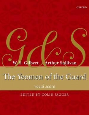 Sullivan: The Yeomen of the Guard (Vocal Score)