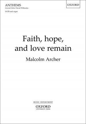 Archer: Faith, hope, and love remain