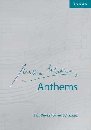 Mathias: William Mathias Anthems