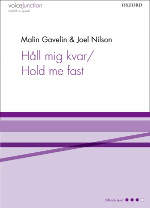 Gavelin: Hall mig kvar/Hold me fast