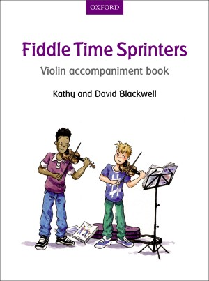 Blackwell: Fiddle Time Sprinters Violin Accompaniment Book