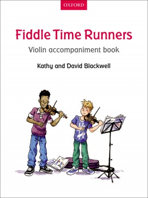 Blackwell: Fiddle Time Runners Violin Accompaniment Book