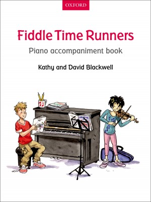 Blackwell: Fiddle Time Runners Piano Accompaniment Book
