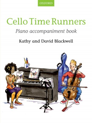 Blackwell: Cello Time Runners Piano Accompaniment Book