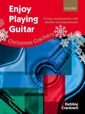Cracknell: Enjoy Playing Guitar: Christmas Crackers