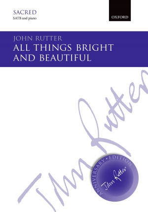 Rutter: All things bright and beautiful