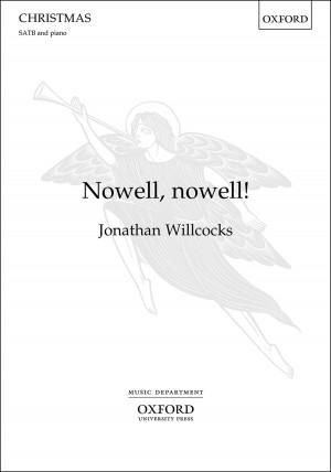 Jonathan Willcocks: Nowell, nowell!