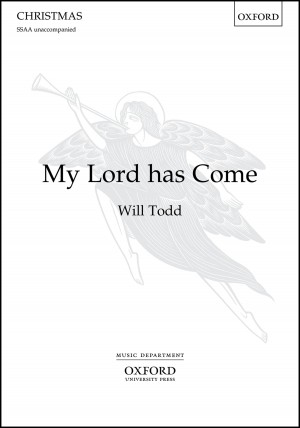 Todd: My Lord has Come