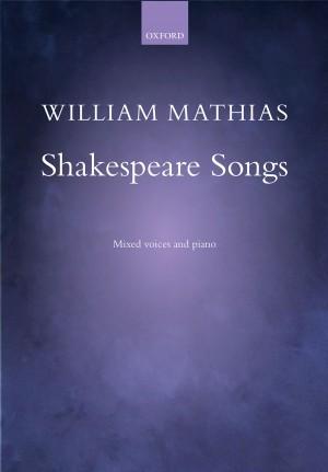 Mathias: Shakespeare Songs