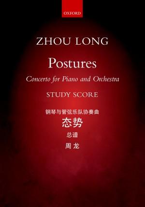 Zhou Long: Postures