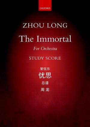 Zhou Long: The Immortal