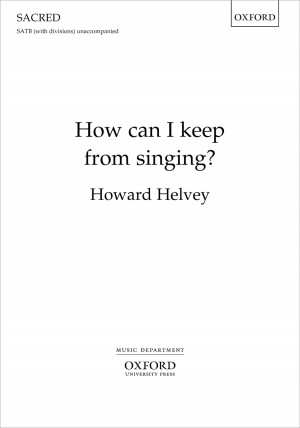 Helvey: How can I keep from singing?