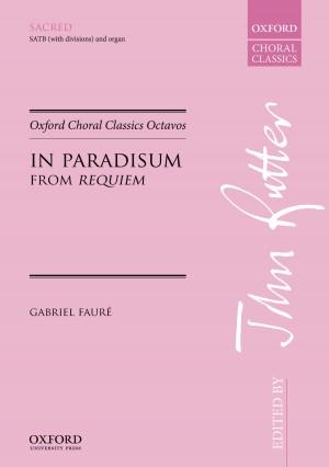 Faure: In Paradisum