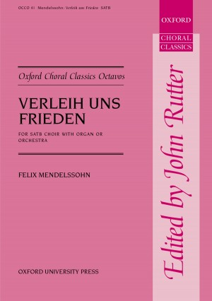 Mendelssohn: Verleih uns Frieden