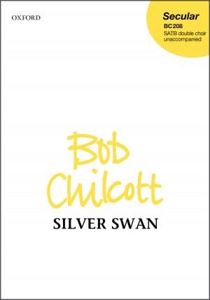 Chilcott: Silver swan