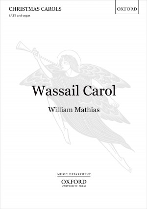 Mathias: Wassail Carol