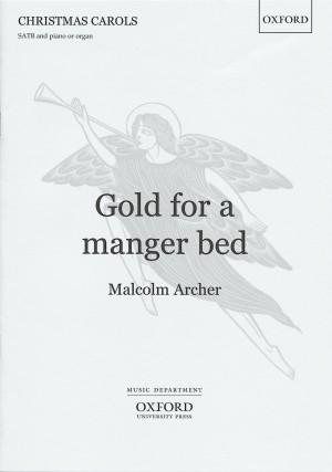 Archer: Gold for a manger bed