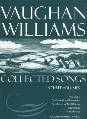Vaughan Williams: Collected Songs Volume 1