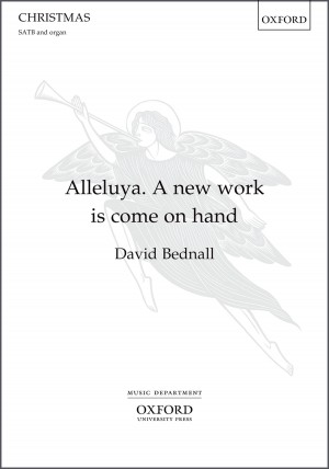 Bednall: Alleluya. A new work is come on hand
