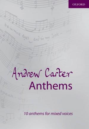 Carter: Andrew Carter Anthems