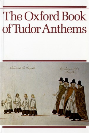 Morris: The Oxford Book of Tudor Anthems