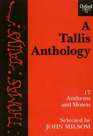 Tallis: A Tallis Anthology