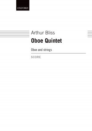 Bliss A: Quintet For Oboe And Strings Sc