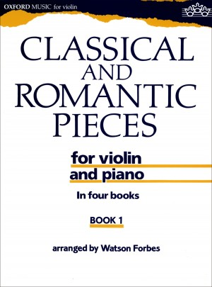 Forbes: Classical and Romantic Pieces for Violin Book 1