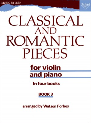 Forbes: Classical and Romantic Pieces for Violin Book 3