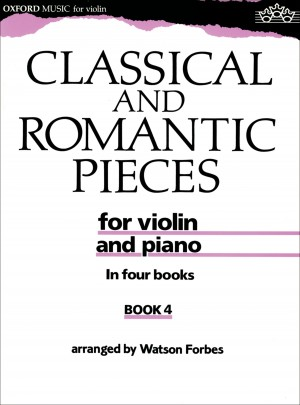 Forbes: Classical and Romantic Pieces for Violin Book 4