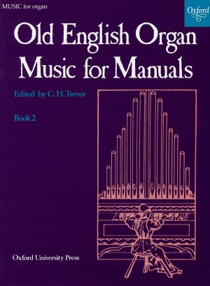 Trevor: Old English Organ Music for Manuals Book 2