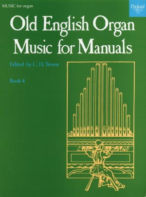 Trevor: Old English Organ Music for Manuals Book 4