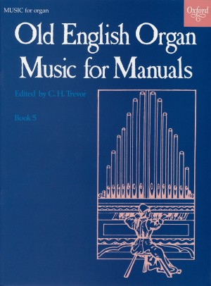Trevor: Old English Organ Music for Manuals Book 5