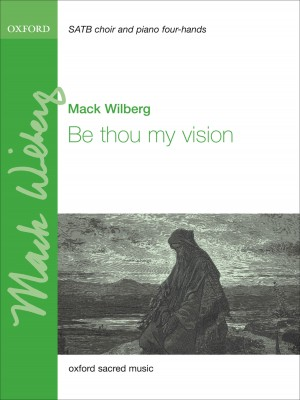 Wilberg: Be thou my vision