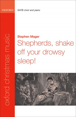 Mager: Shepherds, shake off your drowsy sleep!