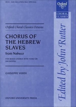 Verdi: Chorus of the Hebrew Slaves from Nabucco