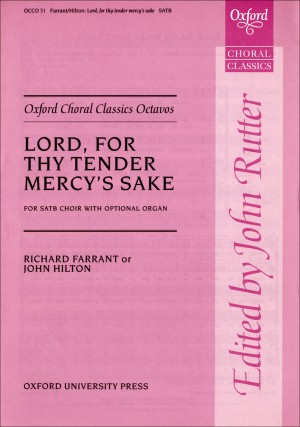 Farrant & Hilton: Lord, for thy tender mercy's sake