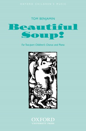 Benjamin: Beautiful soup!