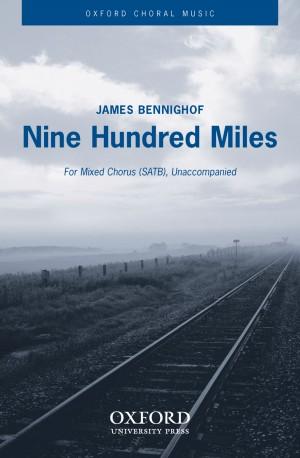 Bennighof: Nine Hundred Miles