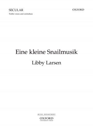 Larsen L: Eine Kleine Snailmusik