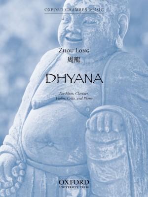 Zhou Long: Dhyana