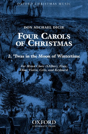 Dicie: Twas in the moon of wintertime