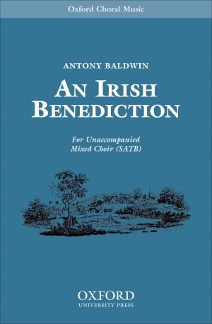 Baldwin: An Irish Benediction