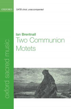 Brentnall: Two Communion Motets