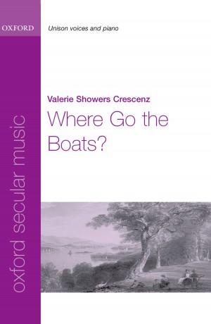 Crescenz: Where Go the Boats?