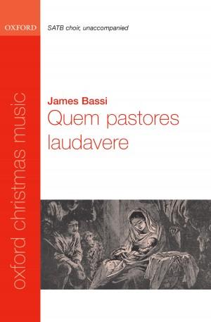 Bassi: Quem pastores laudavere