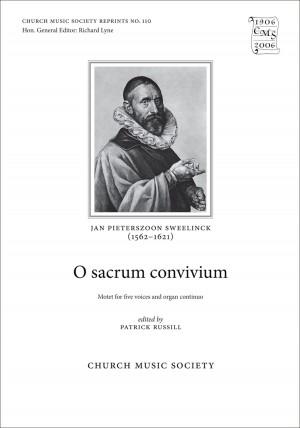 Sweelinck: O sacrum convivium